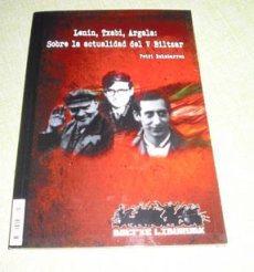 """""""Lenin, Txabi, Argala - Sobre la actualidad del V Biltzar (Vª Asamblea)"""" - libro breve de Petri Rekabarren Lenin-txabi-argala"""